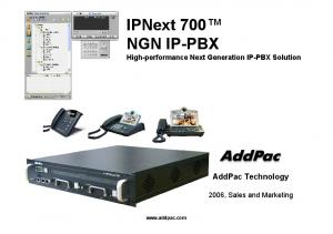 IPNext 700 NGN IP-PBX High-performance Next Generation IP-PBX Solution