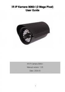 IR IP Kamera 9060-I (2 Mega Pixel) User Guide