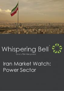 Iran Market Watch: Power Sector. Iran Market Watch: Power Sector