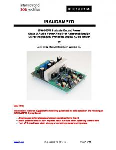 IRAUDAMP7D. 25W-500W Scalable Output Power Class D Audio Power Amplifier Reference Design Using the IRS2092 Protected Digital Audio Driver