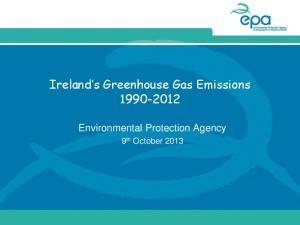 Ireland s Greenhouse Gas Emissions
