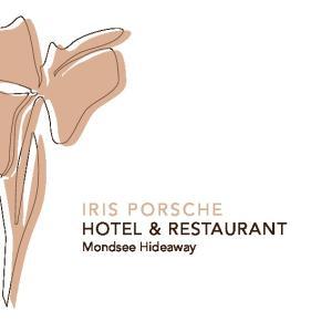 IRIS PORSCHE HOTEL & RESTAURANT Mondsee Hideaway