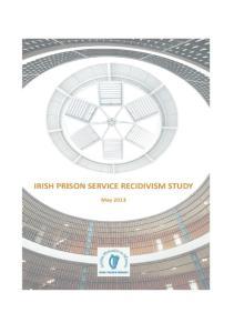 IRISH PRISON SERVICE RECIDIVISM STUDY 2013
