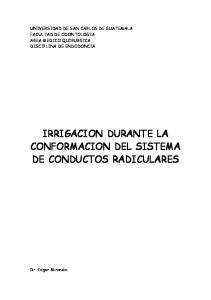 IRRIGACION DURANTE LA CONFORMACION DEL SISTEMA DE CONDUCTOS RADICULARES