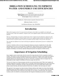 IRRIGATION SCHEDULING TO IMPROVE WATER- AND ENER