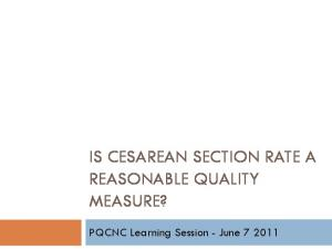 IS CESAREAN SECTION RATE A REASONABLE QUALITY MEASURE?