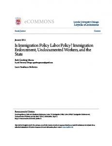 Is Immigration Policy Labor Policy? Immigration Enforcement, Undocumented Workers, and the State