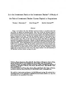 Is it the Investment Bank or the Investment Banker? A Study of. the Role of Investment Banker Human Capital in Acquisitions