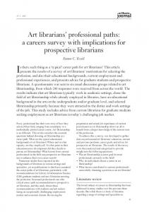 Is there such thing as a typical career path for art librarians? This article