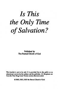 Is This the Only Time of Salvation?