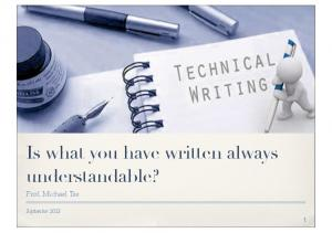 Is what you have written always understandable?