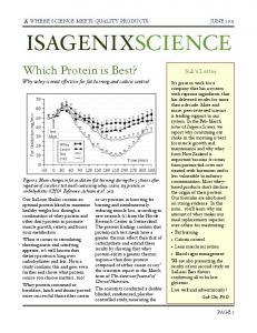 ISAGENIXSCIENCE. Which Protein is Best? Why whey is most effective for fat burning and calorie control. Suk s Letter
