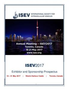 ISEV2017. Exhibitor and Sponsorship Prospectus May 2017 Westin Harbour Castle Toronto, Canada