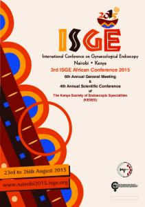 ISGE. Nairobi Kenya.  International Conference on Gynaecological Endoscopy. 3rd ISGE African Conference 2015