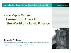 Islamic Capital Markets: Connecting Africa to the World of Islamic Finance