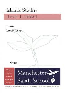 Islamic Studies LEVEL 1 - TERM 1. Exam Lower Level. Name: There is no. wealth like. knowledge, no poverty like. ignorance