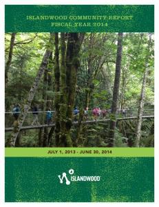 ISLANDWOOD COMMUNITY REPORT FISCAL YEAR 2014