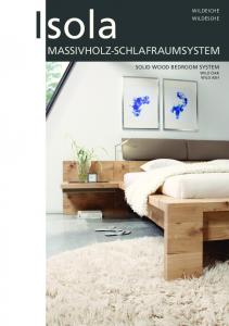 Isola MASSIVHOLZ-SCHLAFRAUMSYSTEM SOLID WOOD BEDROOM SYSTEM WILD OAK WILD ASH WILDEICHE WILDESCHE