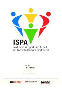 ISPA. Inklusion in Sport und Arbeit im Wirtschaftsraum Dortmund. Projektpartner: