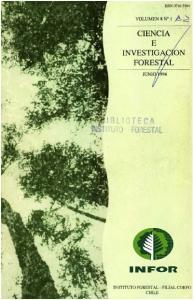 ISSN 0716-S~4 VOLUMEN 8 NO I.A. CIENCIA E INVESTIG FORES 1 TE.. ,J O F I tstal INFOR INSTITUTO FORESTAL FILIAL CORFO CHILE