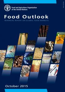 ISSN Food Outlook BIANNUAL REPORT ON GLOBAL FOOD MARKETS
