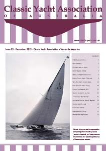 Issue 33 December 2013 Classic Yacht Association of Australia Magazine