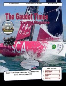 Issue 36. Inside This Issue: Be Kind and Careful Be Responsible and Respectful Be Gaudet Great!