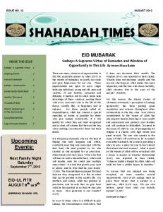 ISSUE NO. 12 AUGUST 2013 SHAHADAH TIMES