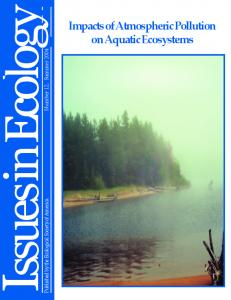 Issues in Ecology. Published by the Ecological Society of America Number 12, Summer Impacts of Atmospheric Pollution on Aquatic Ecosystems
