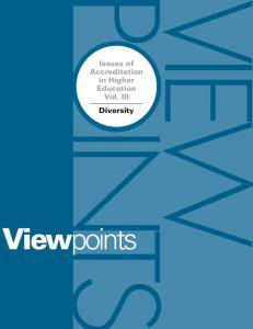 Issues of Accreditation in Higher Education Vol. III Diversity. Viewpoints