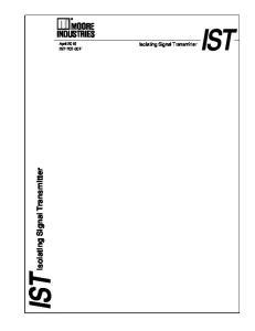 IST IST. Isolating Signal Transmitter. Isolating Signal Transmitter. April F