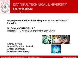 ISTANBUL TECHNICAL UNIVERSITY Energy Institute