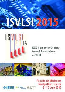 ISVLSI IEEE Computer Society Annual Symposium on VLSI