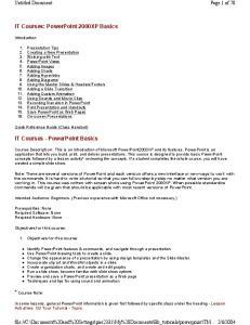 IT Courses: PowerPoint 2000XP Basics. IT Courses - PowerPoint Basics. * Course Note: