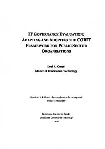 IT GOVERNANCE EVALUATION: ADAPTING AND ADOPTING THE COBIT FRAMEWORK FOR PUBLIC SECTOR ORGANISATIONS