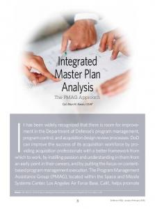 It has been widely recognized that there is room for improvement. Integrated Master Plan Analysis