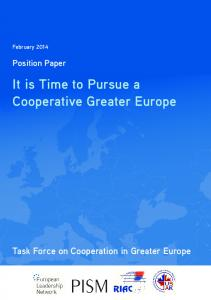 It is Time to Pursue a Cooperative Greater Europe