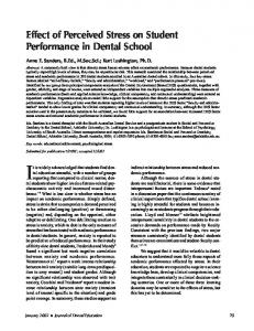 It is widely acknowledged that students find dental