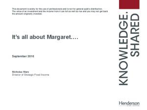 It s all about Margaret