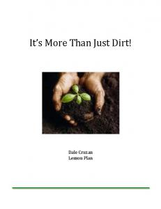 It s More Than Just Dirt! Dale Cruzan Lesson Plan