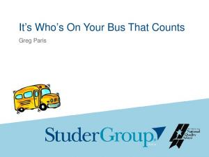 It s Who s On Your Bus That Counts