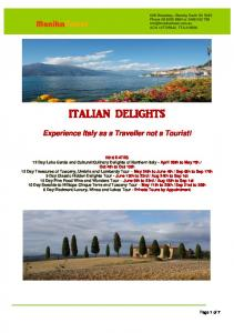 ITALIAN DELIGHTS. Experience Italy as a Traveller not a Tourist!