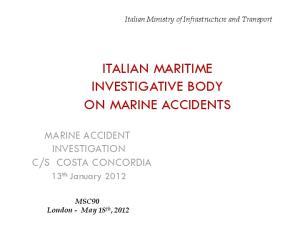 ITALIAN MARITIME INVESTIGATIVE BODY ON MARINE ACCIDENTS