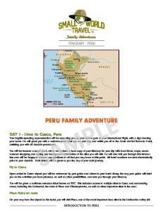 ITINERARY : PERU SAMPLE PERU FAMILY ADVENTURE