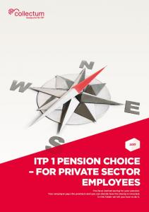 ITP 1 PENSION CHOICE FOR PRIVATE SECTOR EMPLOYEES