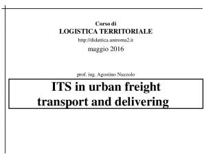 ITS in urban freight transport and delivering