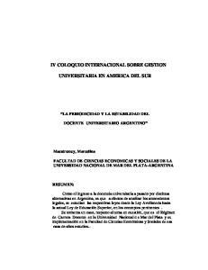 IV COLOQUIO INTERNACIONAL SOBRE GESTION UNIVERSITARIA EN AMERICA DEL SUR