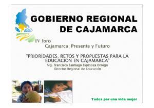 IV foro Cajamarca: Presente y Futuro