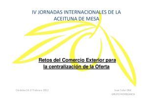 IV JORNADAS INTERNACIONALES DE LA ACEITUNA DE MESA