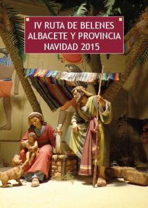 IV RUTA DE BELENES ALBACETE Y PROVINCIA NAVIDAD 2015